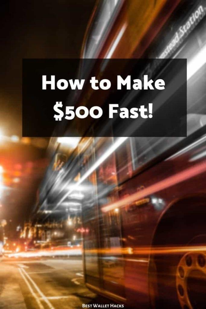 19 maneras de ganar $ 500 rápido