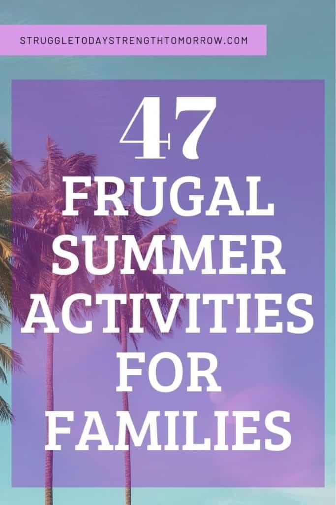 Vea estas 47 actividades frugales de verano para familias que no costarán mucho dinero. #familia #savingmoney #frugaliving