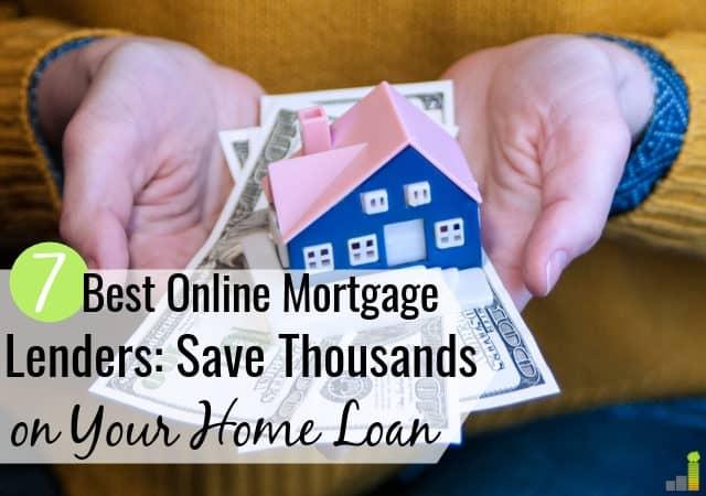 Los mejores prestamistas hipotecarios en línea hacen que comprar una casa sea más sencillo. Aquí están las 7 mejores compañías hipotecarias en línea que lo ayudan a ahorrar dinero comprando una casa.