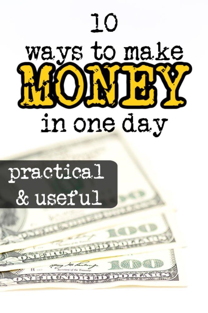 10 maneras de ganar dinero en un día