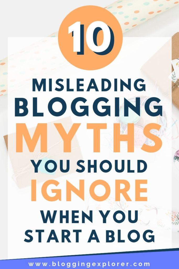 Los mitos sobre blogs más comunes que debes ignorar cuando comienzas un blog y quieres ganar dinero en Internet: consejos sobre blogs y tutoriales paso a paso para principiantes