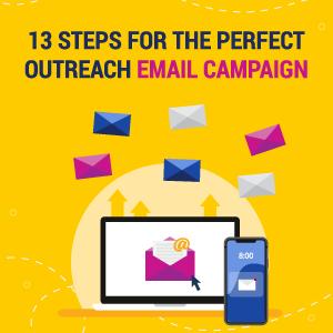 13 pasos para la campaña perfecta de alcance por correo electrónico