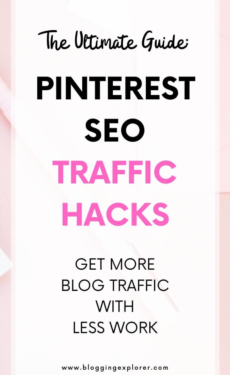 Cómo usar Pinterest SEO para aumentar el tráfico del blog: la guía definitiva para principiantes