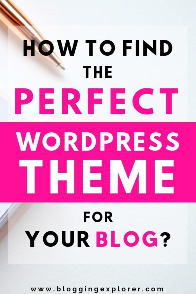 ¿Cómo encontrar el tema perfecto de WordPress para tu blog? 9 consejos prácticos de blog para principiantes