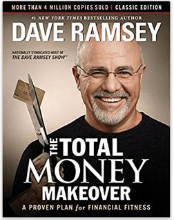 The Total Money Makeover: Edición clásica: un plan comprobado de aptitud financiera