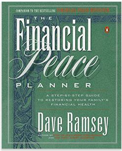 The Financial Peace Planner: una guía paso a paso para restaurar la salud financiera de su familia