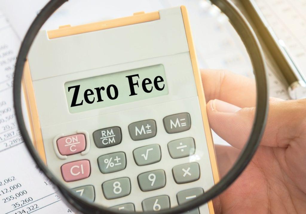 Zero fee