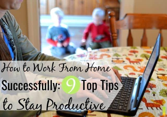 9 consejos para trabajar desde casa para mantenerse productivo