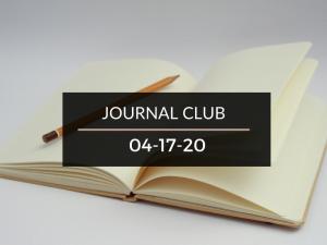 Journal Club 4-17-20