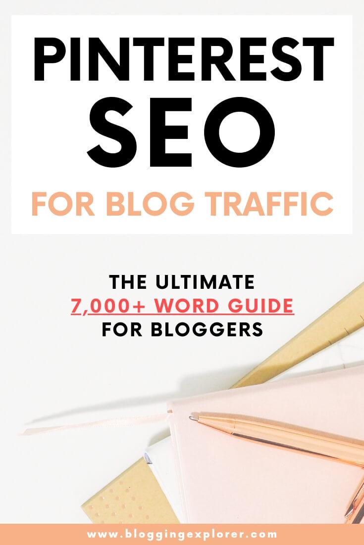 Guía SEO de Pinterest para el tráfico de blogs: cómo usar Pinterest para generar tráfico