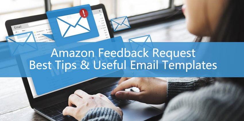 Solicitud de comentarios de Amazon: mejores consejos y plantillas de correo electrónico útiles