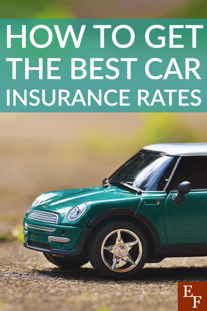 ¿Cómo obtener algunas de las mejores tarifas de seguro de automóvil?