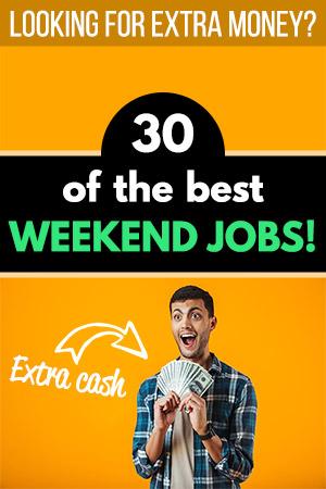 30 of the Best Weekend Jobs