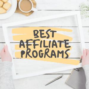 17 de los mejores programas de afiliados que pagan la comisión más alta