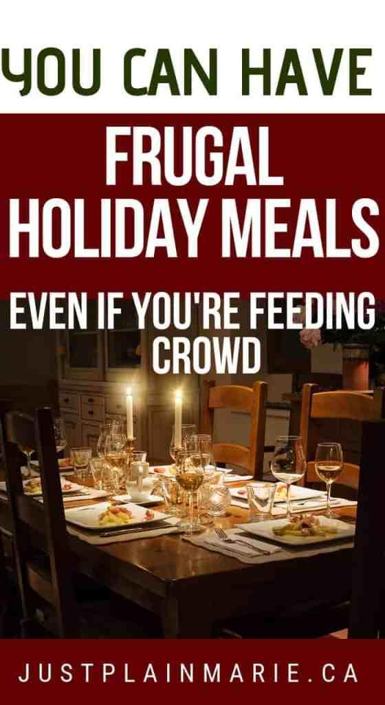 Frugal Holiday Meals por Marie en JustPlainMarie.ca