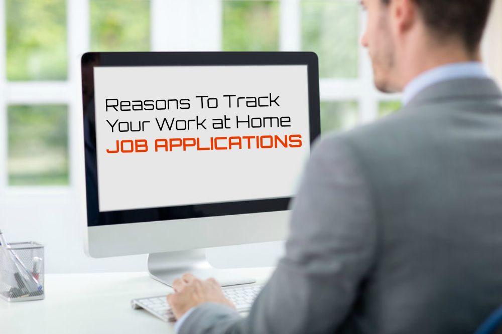 5 razones para realizar un seguimiento de sus solicitudes de trabajo en el hogar