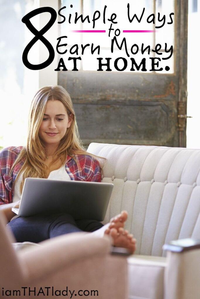 8 formas simples de ganar dinero desde casa