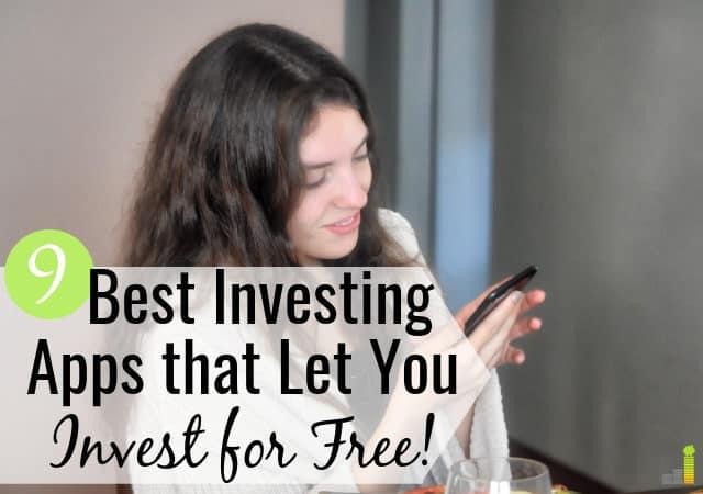 Las mejores aplicaciones de inversión gratuitas lo ayudan a invertir sin altos costos. Aquí están las 9 mejores aplicaciones de comercio de acciones que le permiten comenzar a invertir de forma gratuita.