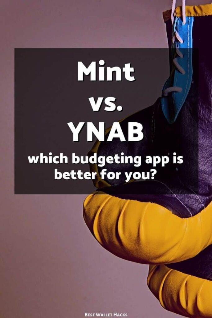 Necesita un presupuesto (YNAB) vs. Menta