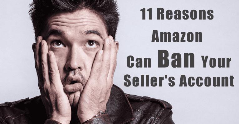 11 razones por las que Amazon puede prohibir la cuenta de su vendedor