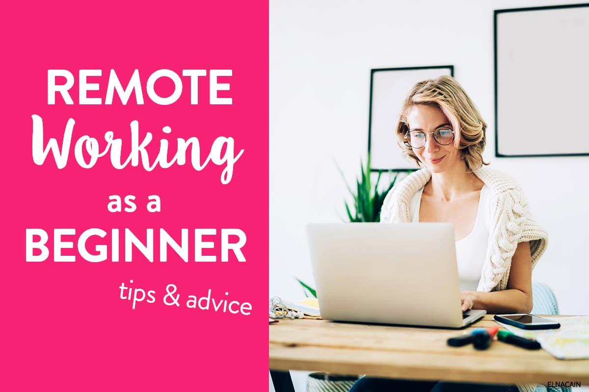 Trabajo remoto como principiante (consejos para trabajar en casa)