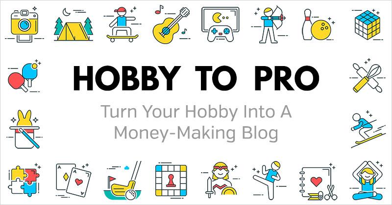"""Hobby to Pro: convierta su pasatiempo en un negocio rentable en línea """"width ="""" 800 """"height ="""" 419"""
