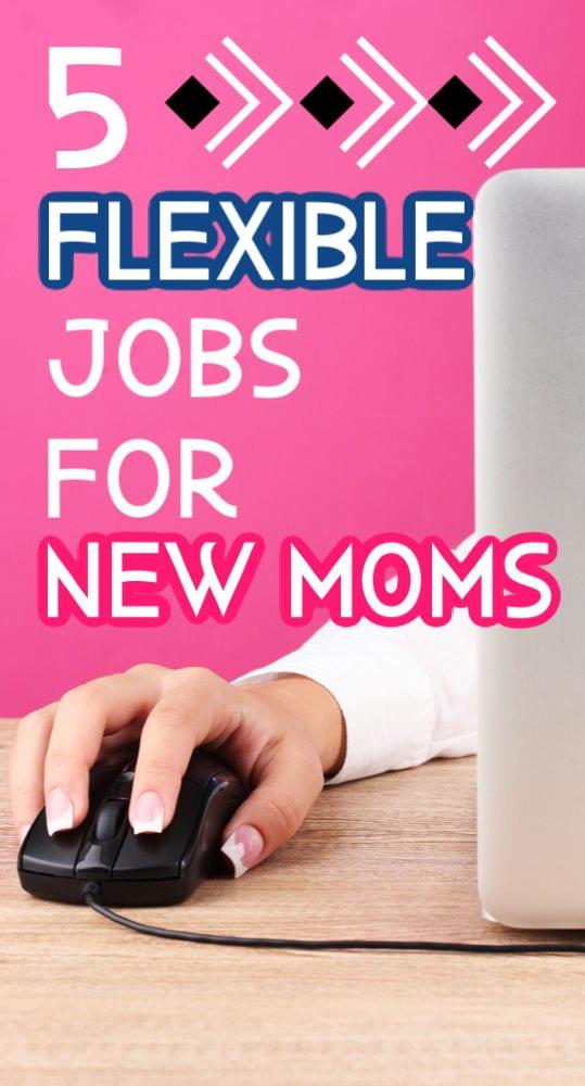 5 trabajos flexibles para nuevas mamás