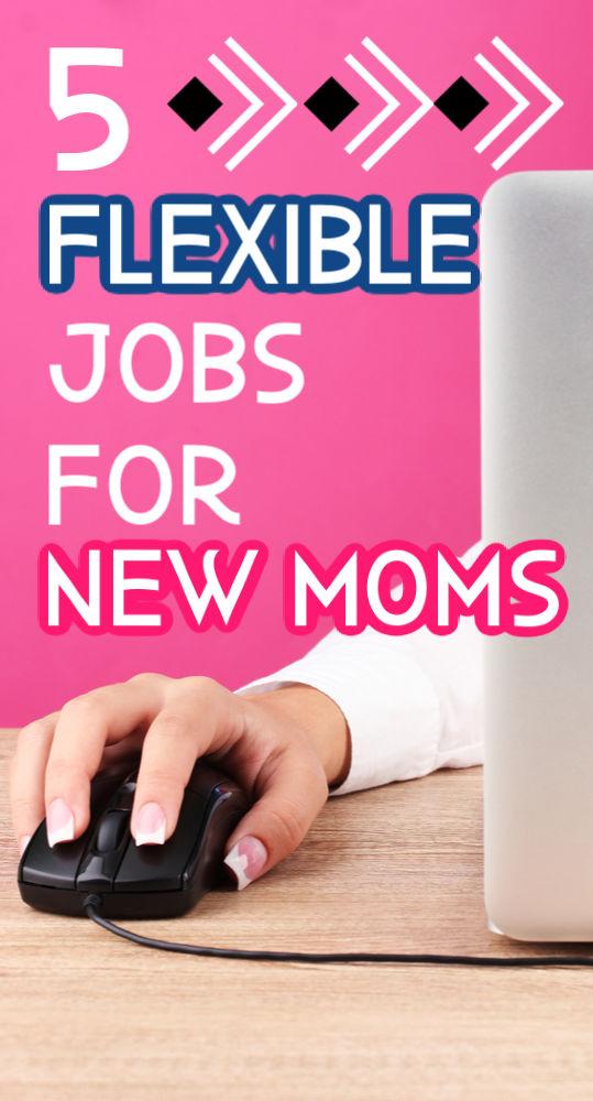 Como nueva mamá, trabajas con tiempo limitado. Si está buscando maneras de generar un pequeño ingreso, pruebe uno de estos cinco trabajos flexibles para las nuevas mamás.