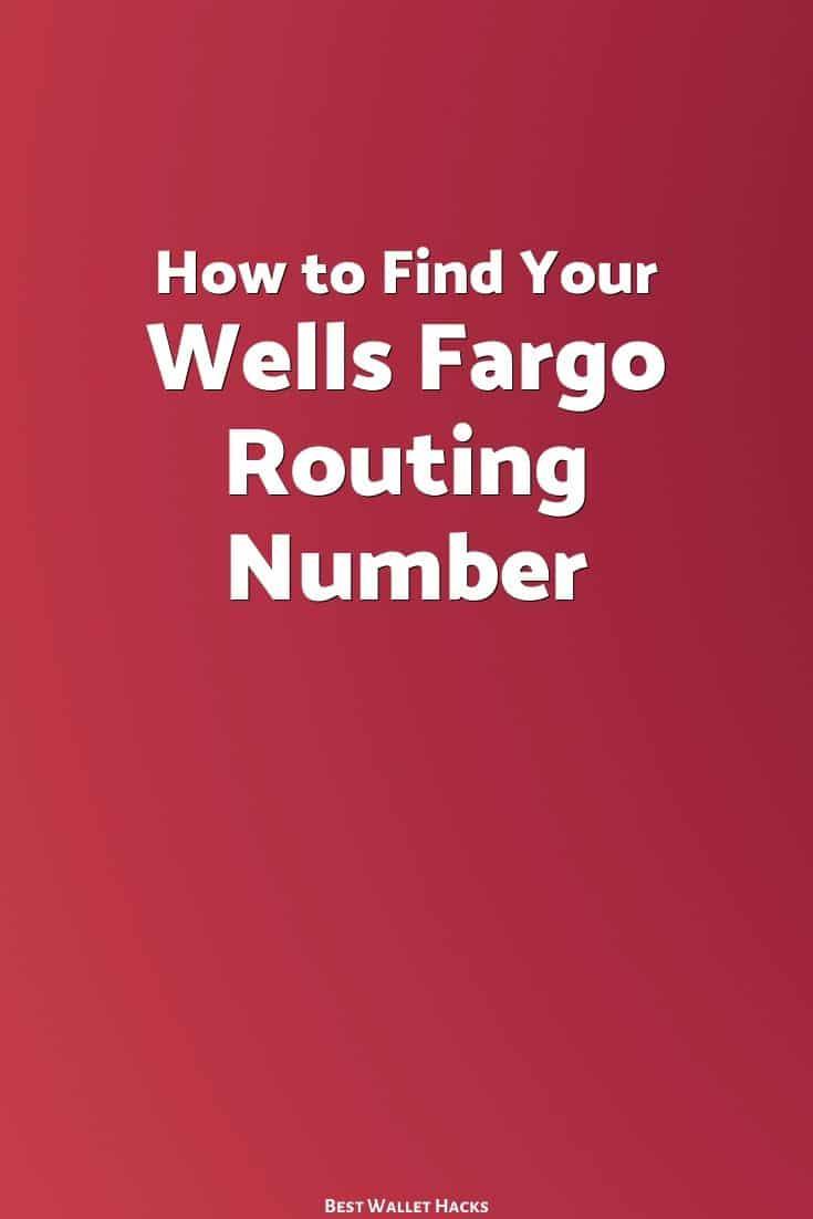 Cómo encontrar su número de ruta de Wells Fargo