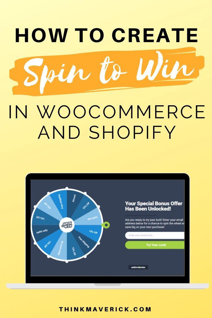 Cómo crear campañas de Spin to Win en WooCommerce y Shopify: 5 pasos simples. thinkmaverick